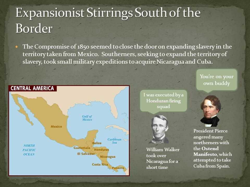 Expansionist Stirrings South of the Border