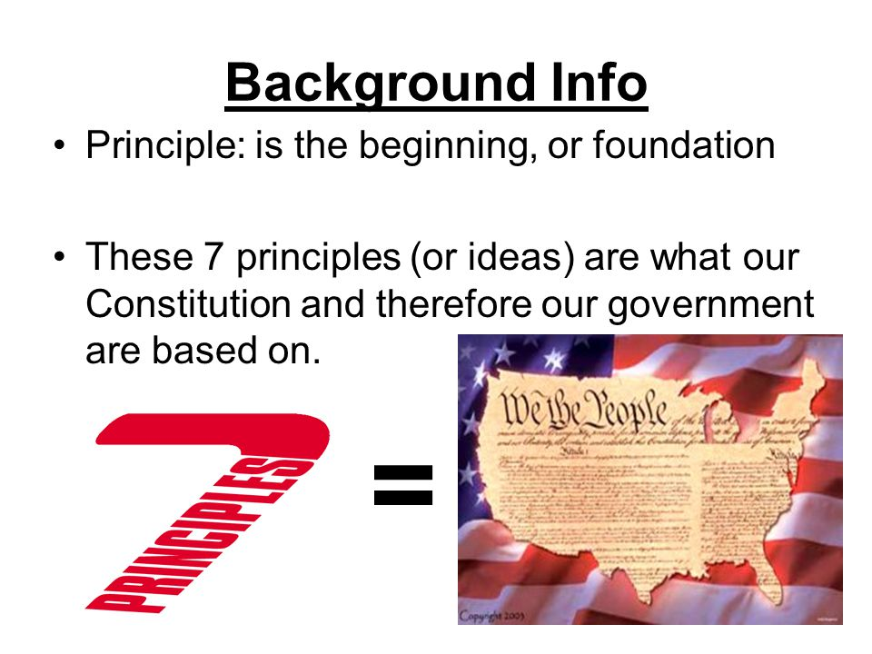 The Seven Principles of the U.S Constitution - ppt download