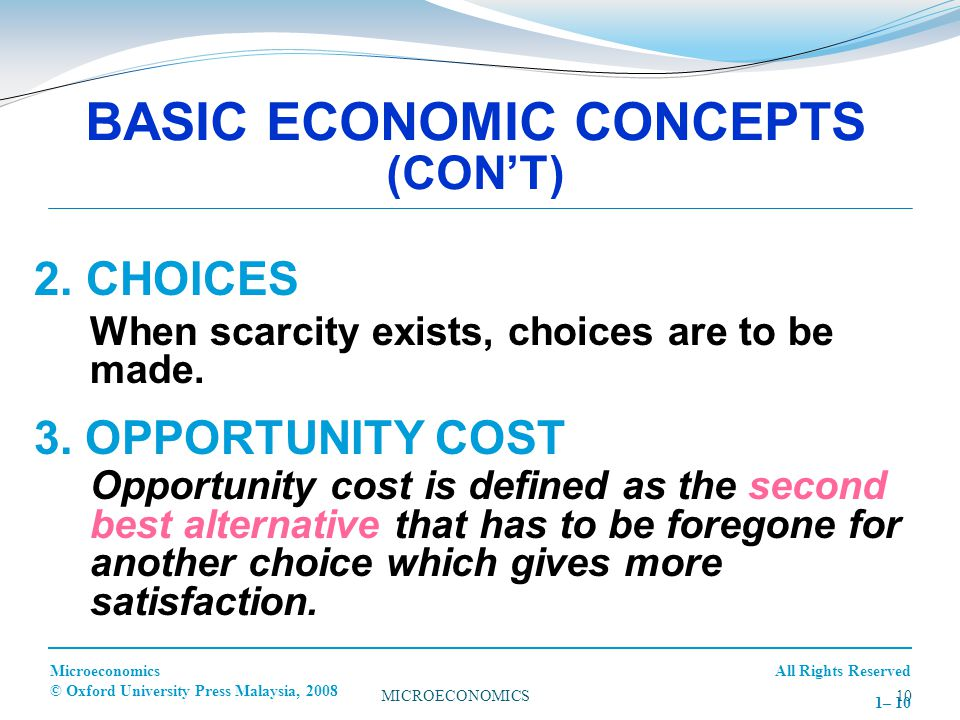 BASIC ECONOMIC CONCEPTS (CON'T)