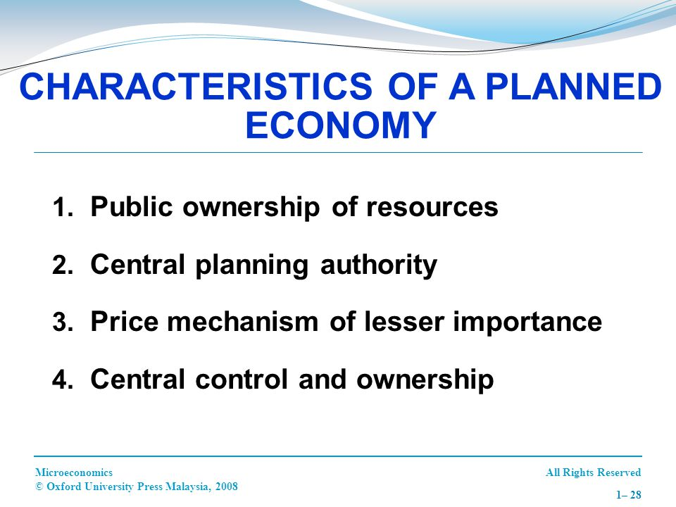 CHARACTERISTICS OF A PLANNED ECONOMY
