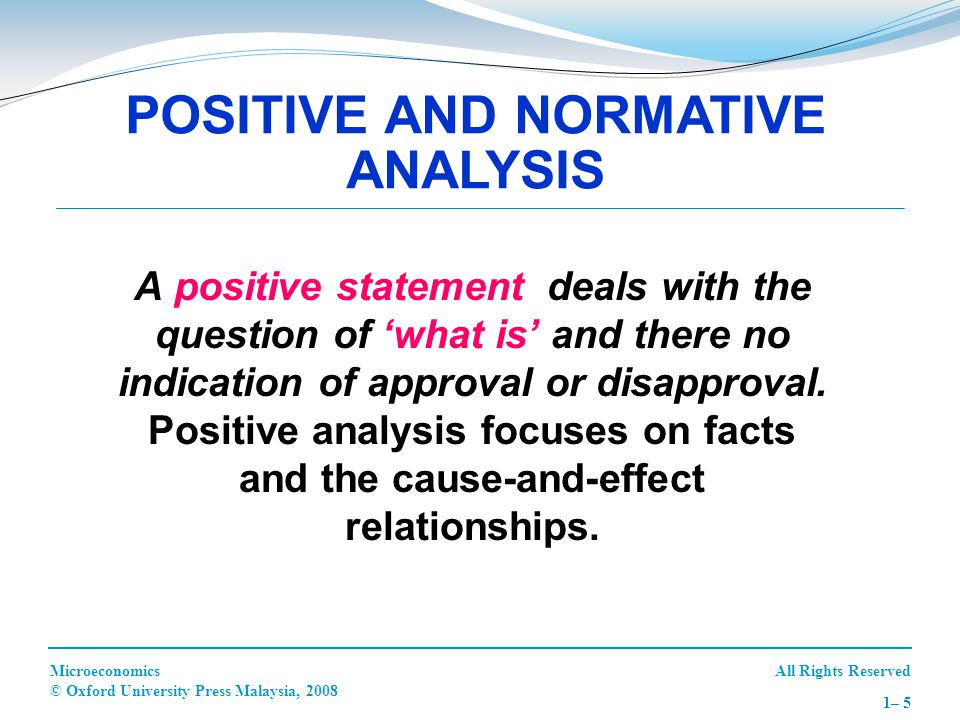 POSITIVE AND NORMATIVE ANALYSIS