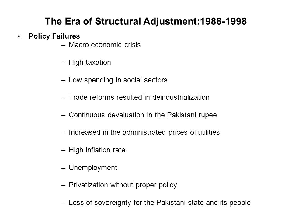 The Era of Structural Adjustment:1988-1998