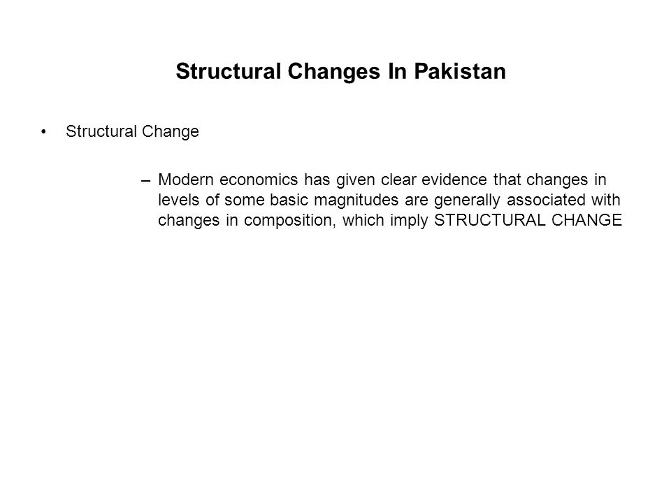 Structural Changes In Pakistan