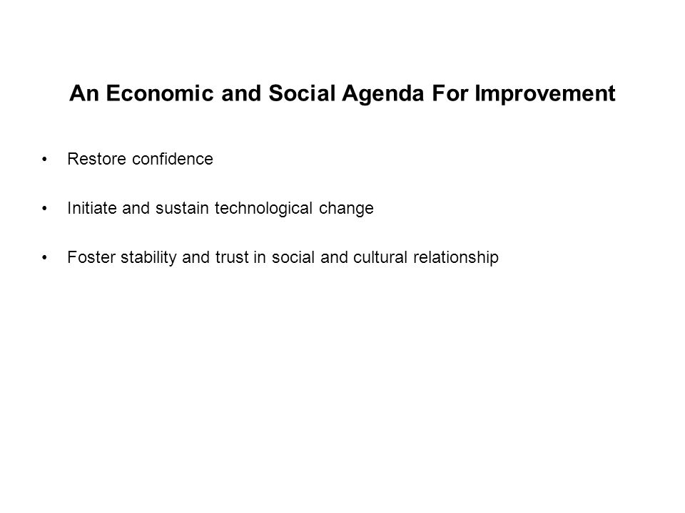 An Economic and Social Agenda For Improvement