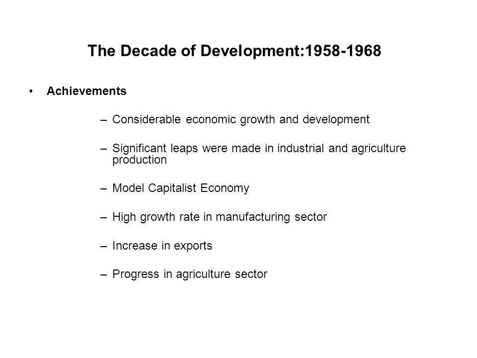 The Decade of Development:1958-1968