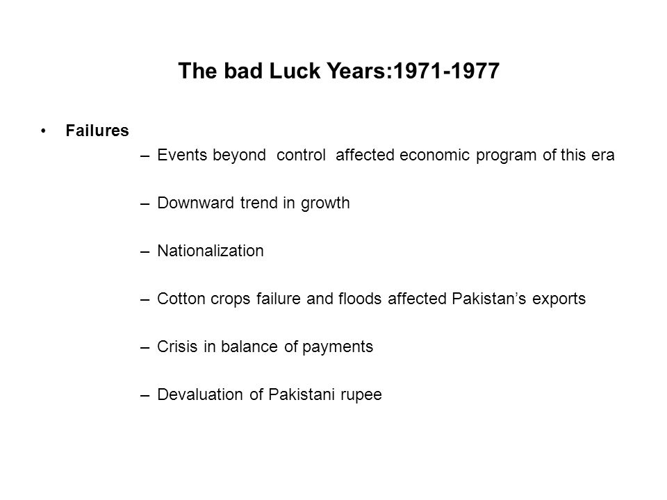 The bad Luck Years:1971-1977 Failures