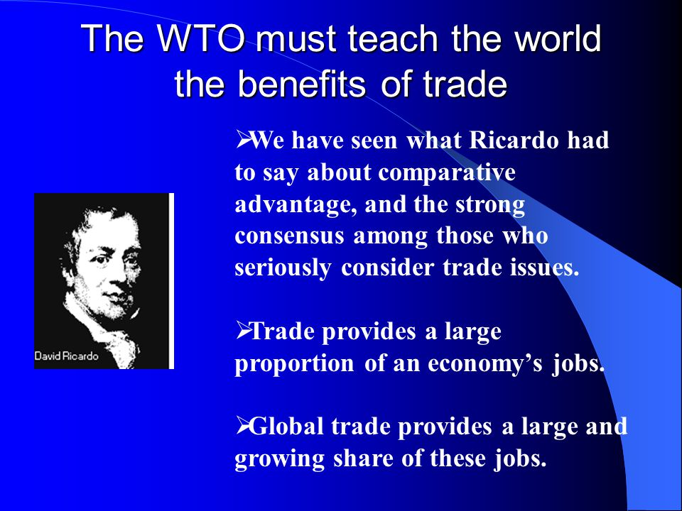 The WTO must teach the world the benefits of trade