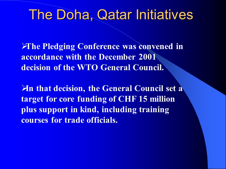 The Doha, Qatar Initiatives