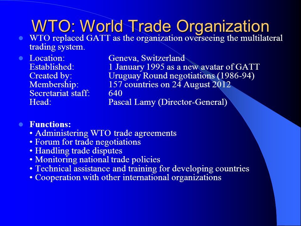 WTO: World Trade Organization