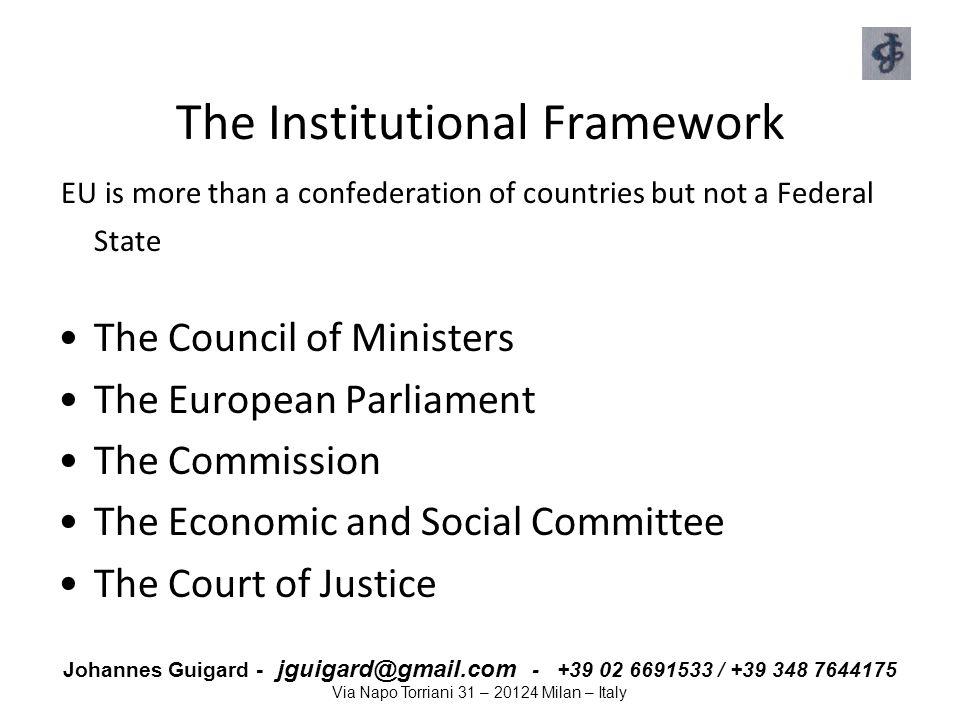 The Institutional Framework