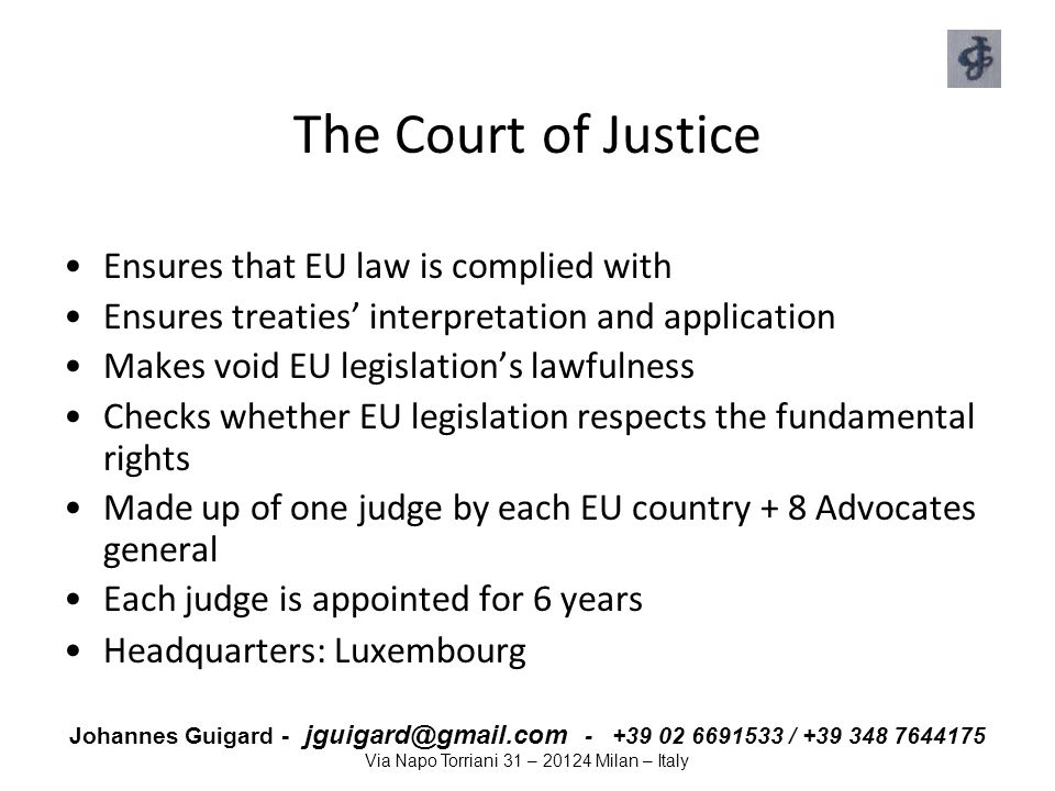 The Court of Justice Ensures that EU law is complied with