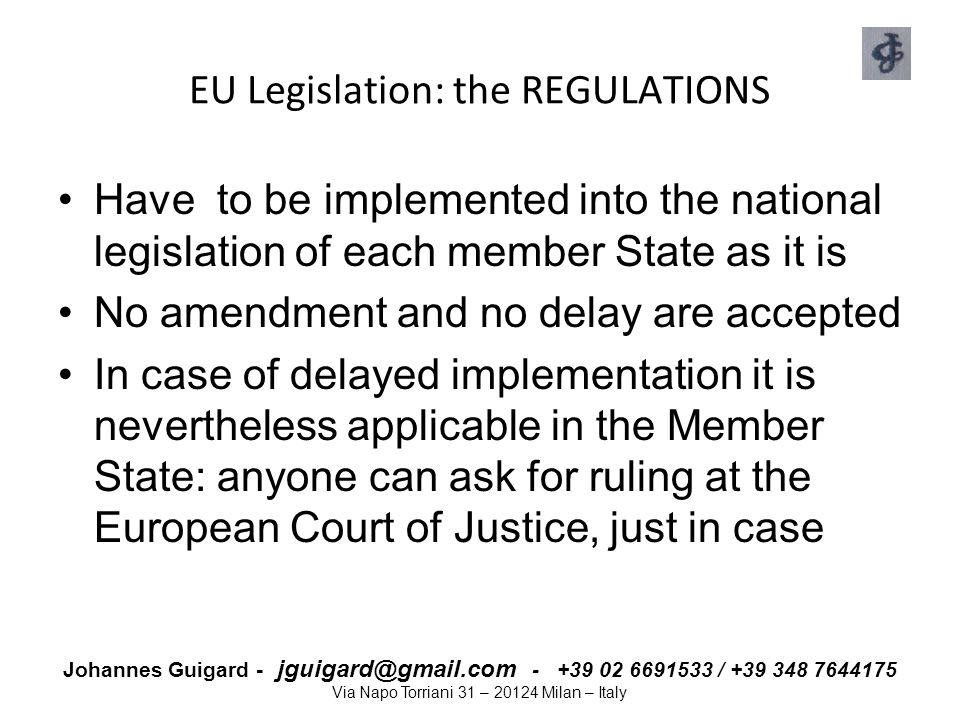 EU Legislation: the REGULATIONS