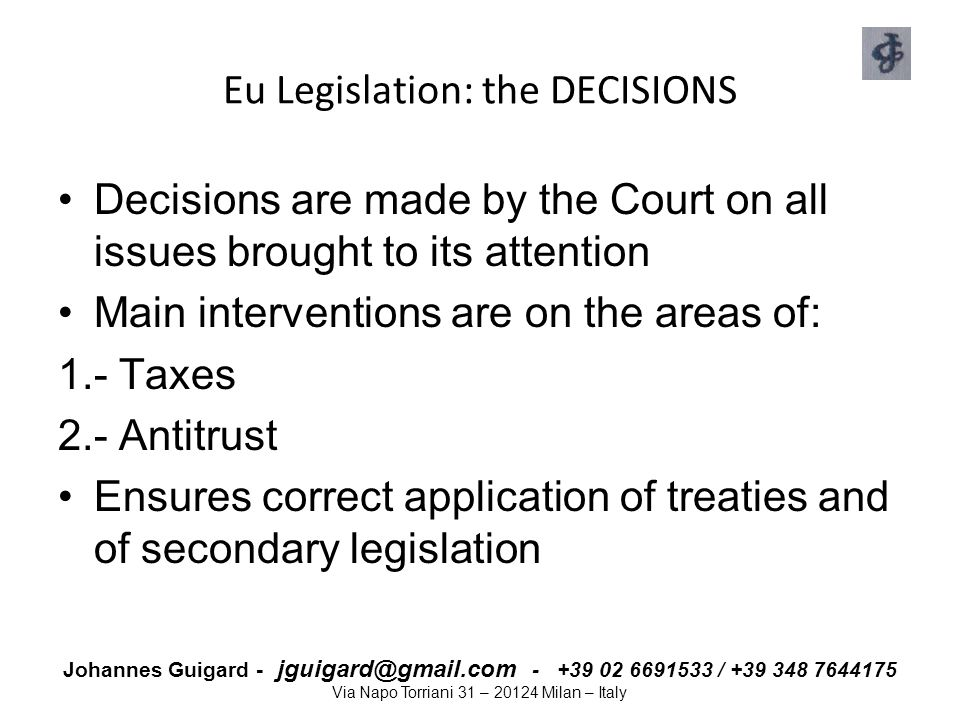 Eu Legislation: the DECISIONS