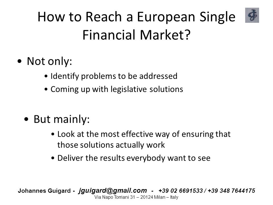 How to Reach a European Single Financial Market