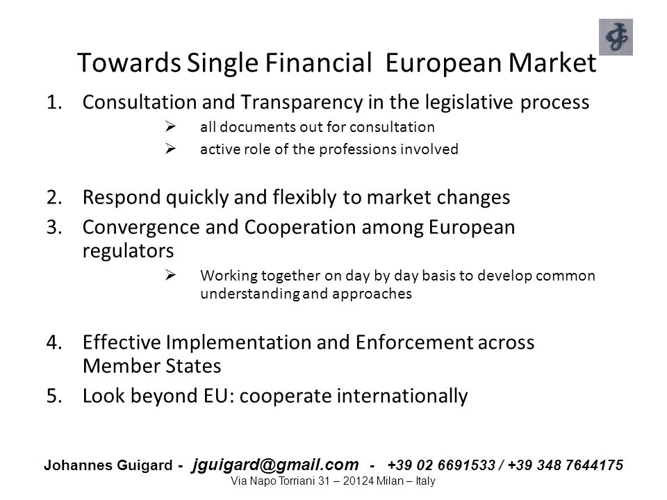 Towards Single Financial European Market
