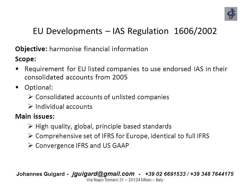 EU Developments – IAS Regulation 1606/2002