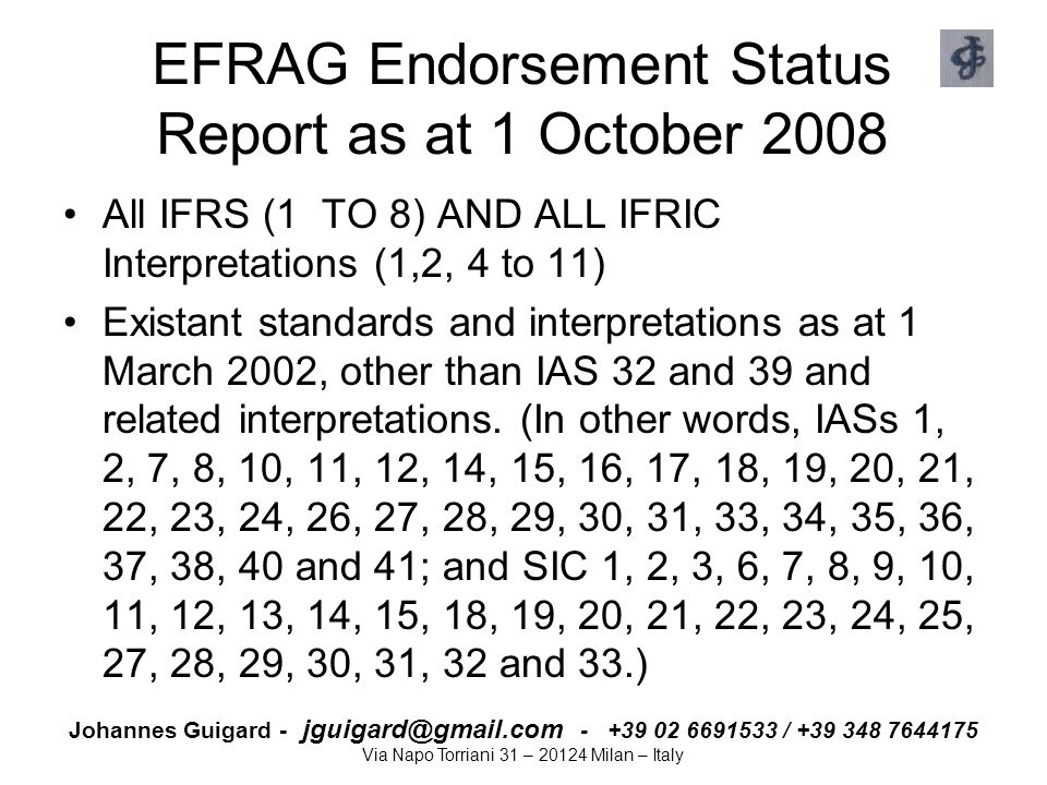 EFRAG Endorsement Status Report as at 1 October 2008
