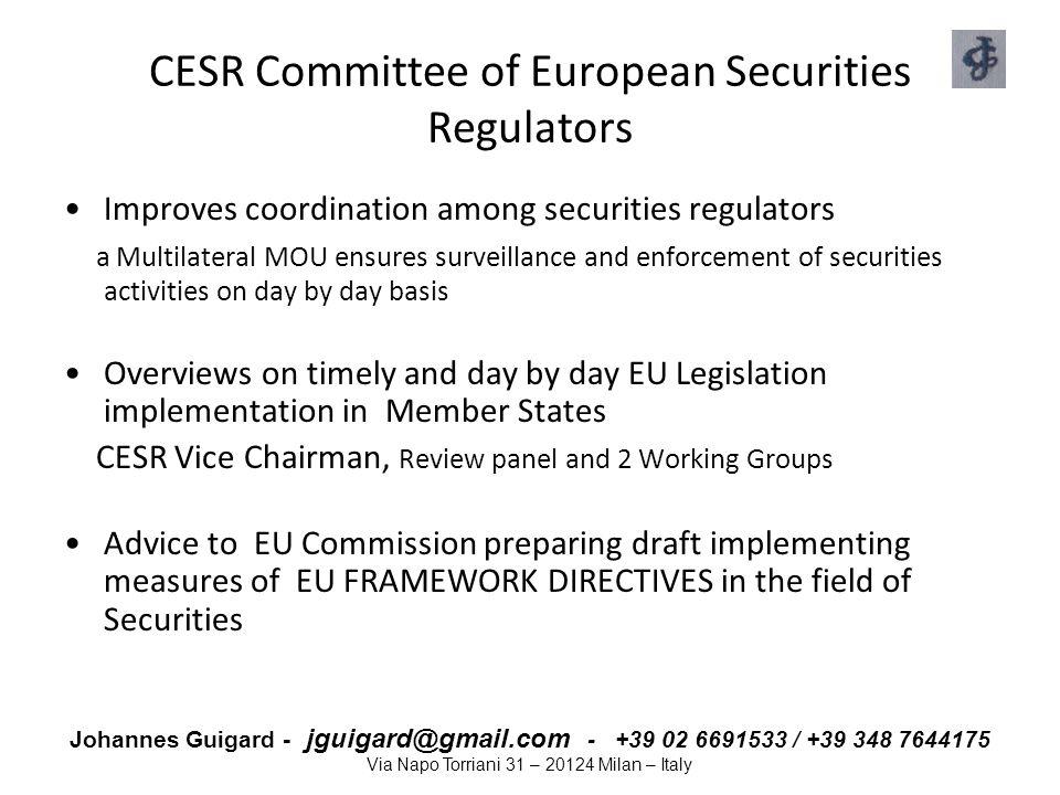 CESR Committee of European Securities Regulators