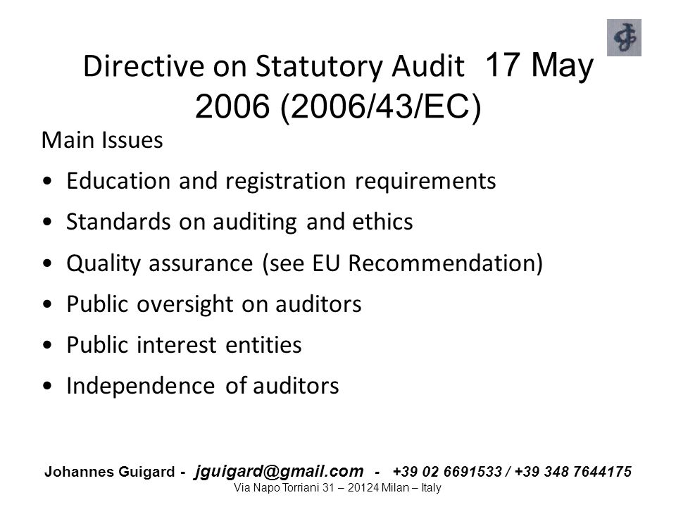 Directive on Statutory Audit 17 May 2006 (2006/43/EC)