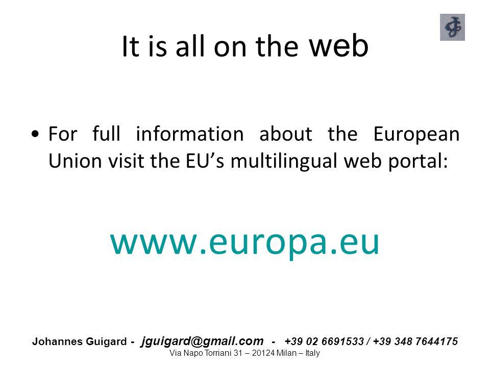 www.europa.eu It is all on the web