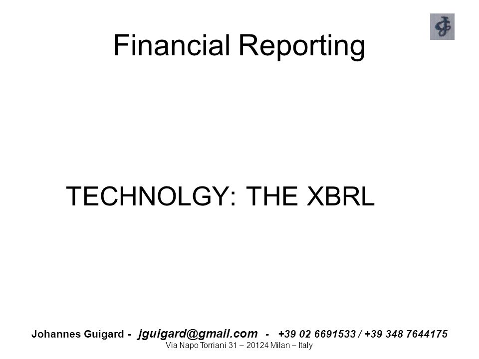 Financial Reporting TECHNOLGY: THE XBRL