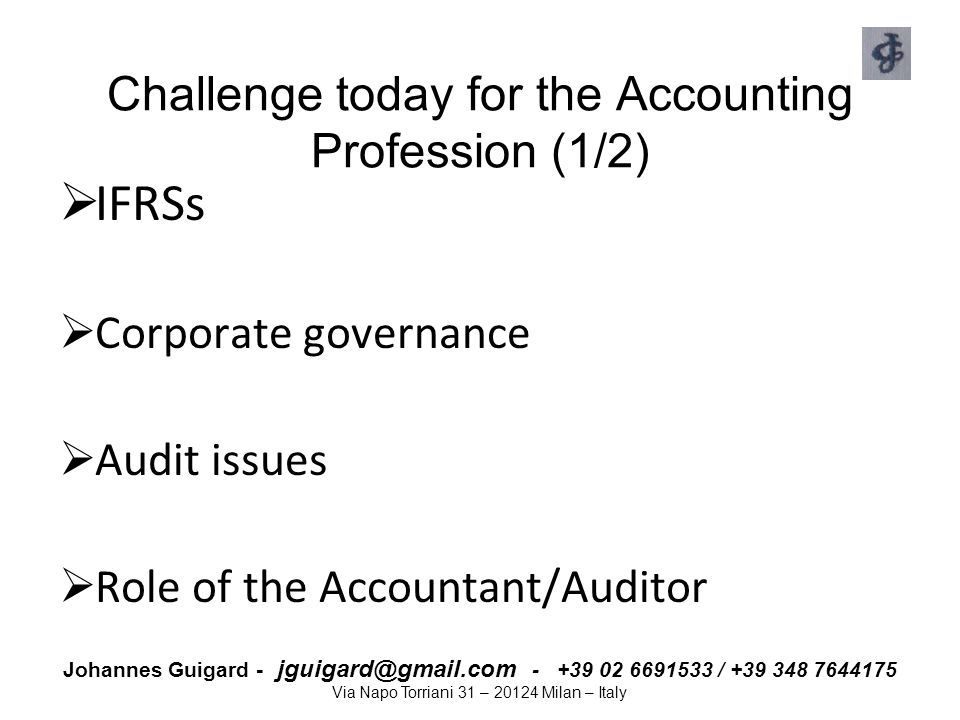 Challenge today for the Accounting Profession (1/2)