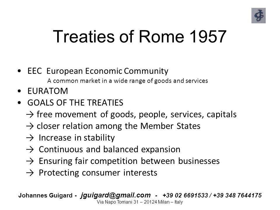 Treaties of Rome 1957 EEC European Economic Community EURATOM