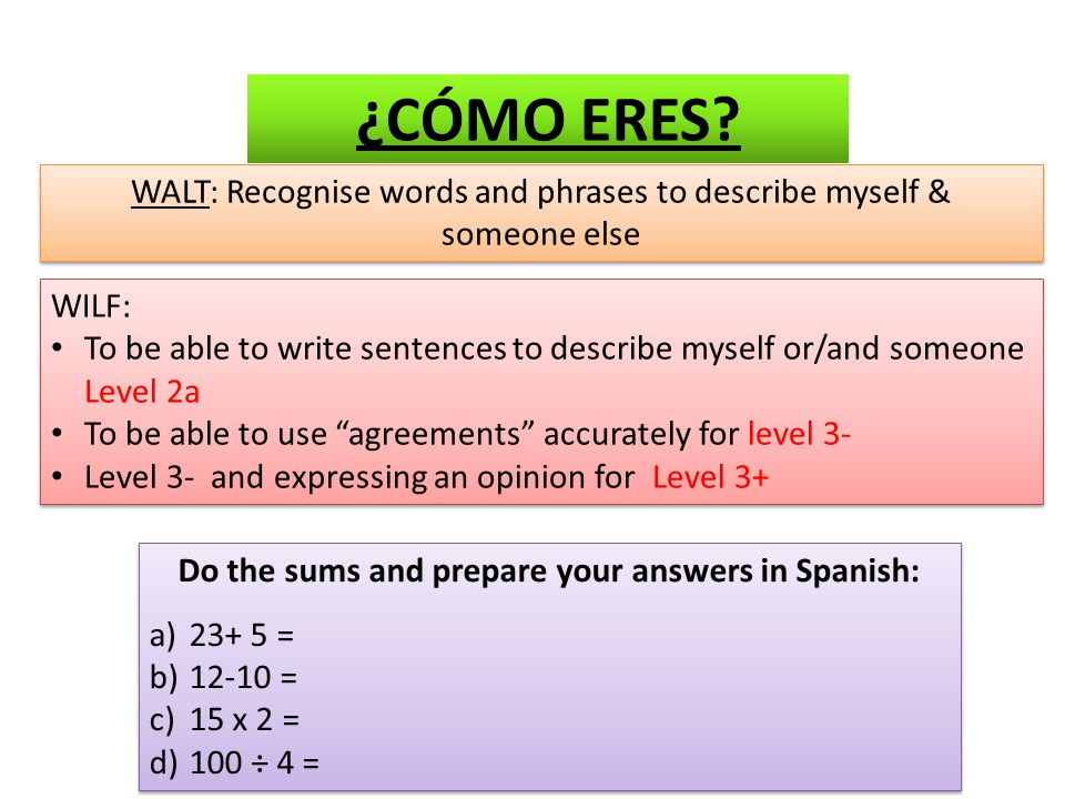 Do the sums and prepare your answers in Spanish: