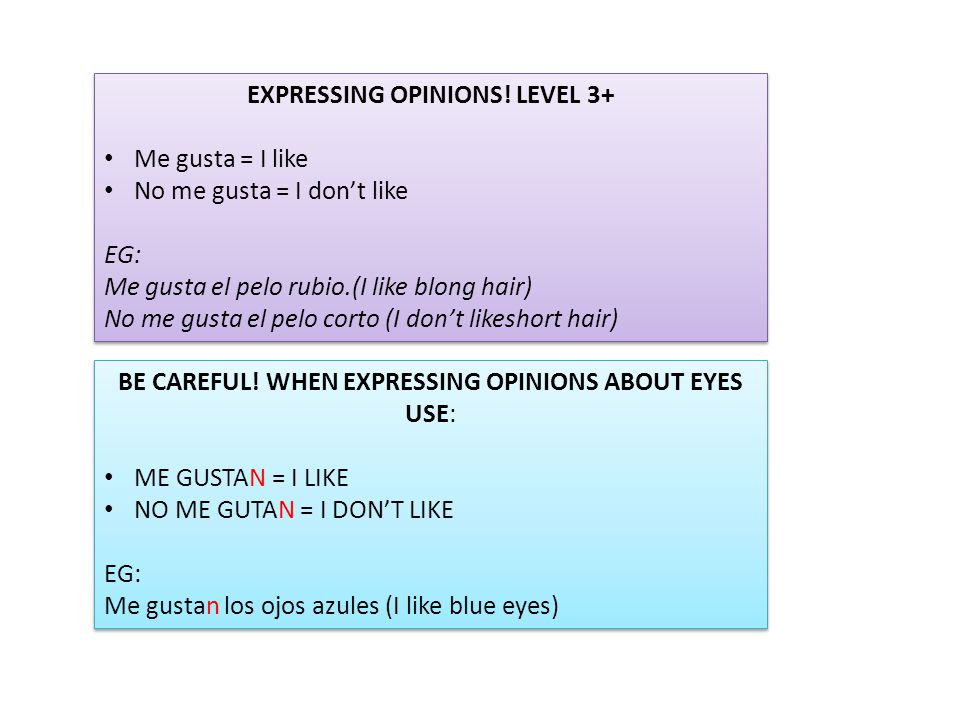 EXPRESSING OPINIONS! LEVEL 3+