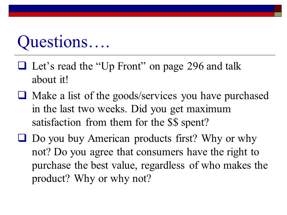 Questions…. Let's read the Up Front on page 296 and talk about it!