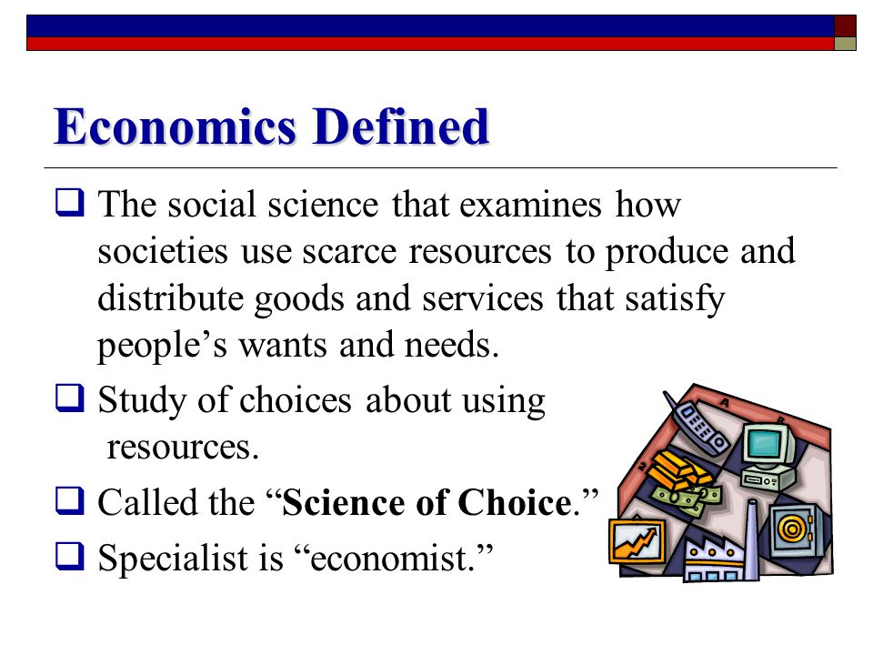 Economics Defined