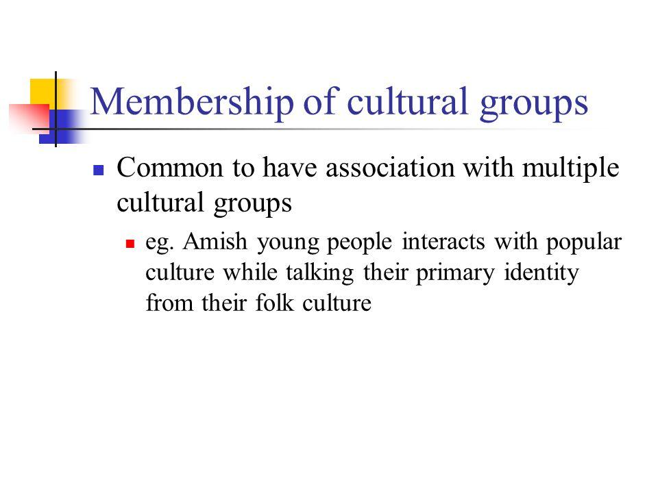 Membership of cultural groups