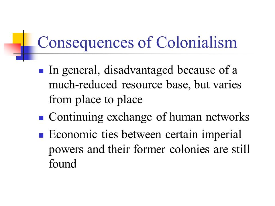 Consequences of Colonialism