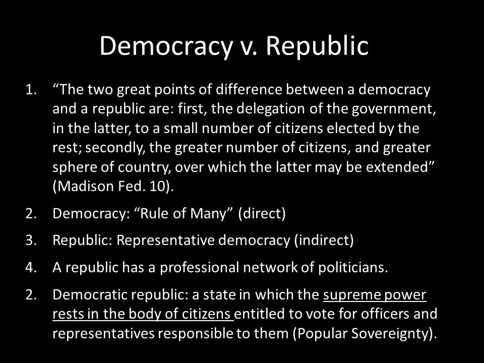 Democracy v. Republic