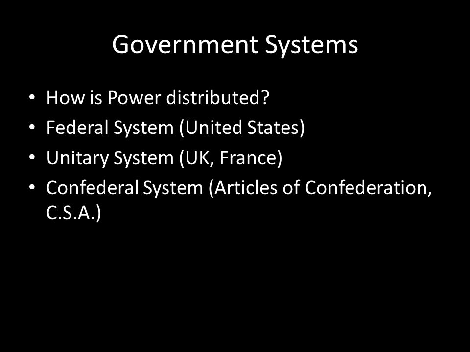 Government Systems How is Power distributed