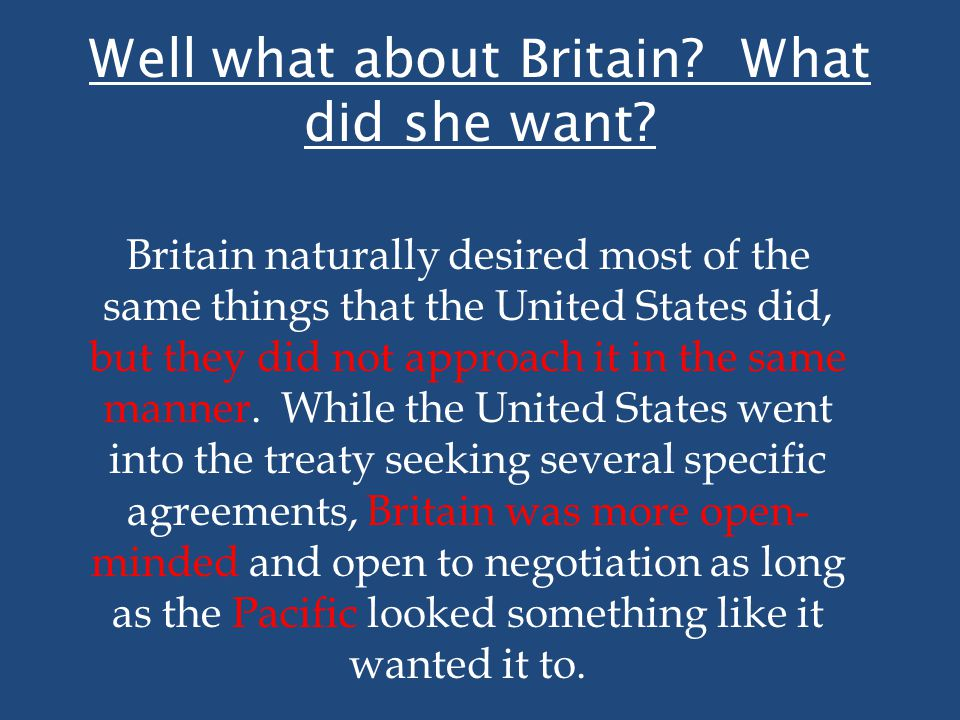 Well what about Britain What did she want
