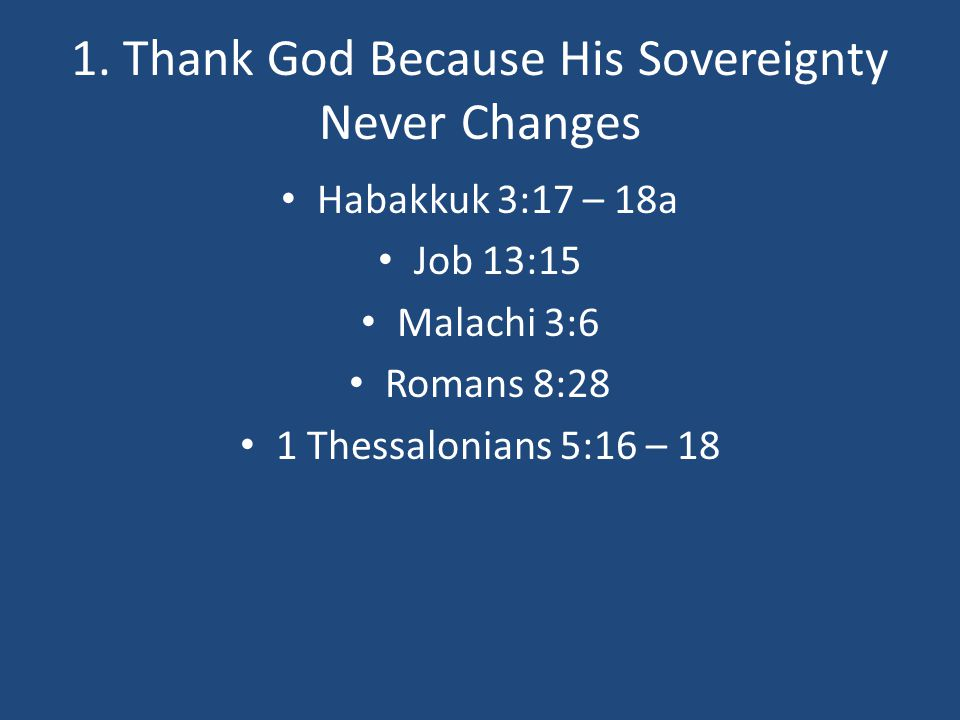 1. Thank God Because His Sovereignty Never Changes
