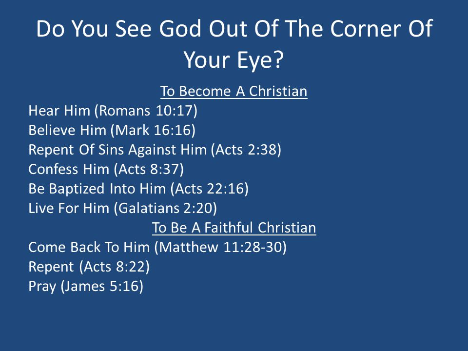 Do You See God Out Of The Corner Of Your Eye