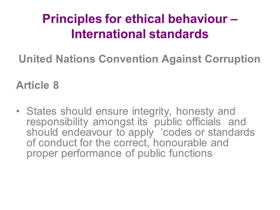 Principles for ethical behaviour – International standards