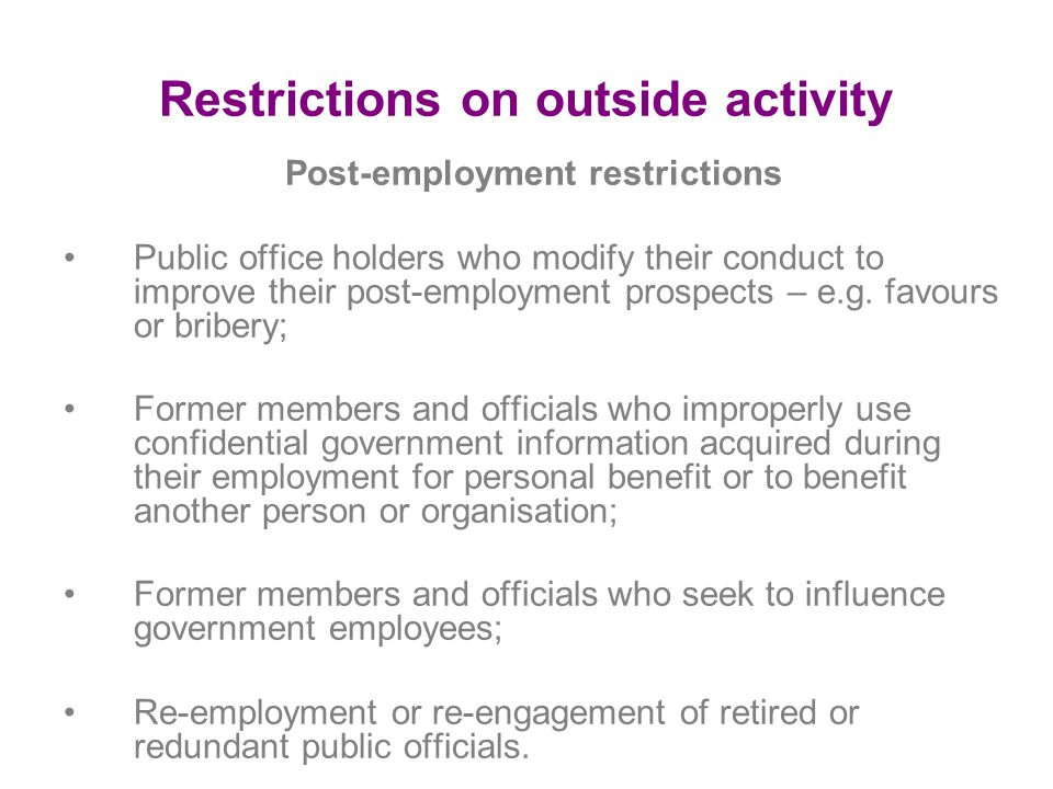 Restrictions on outside activity
