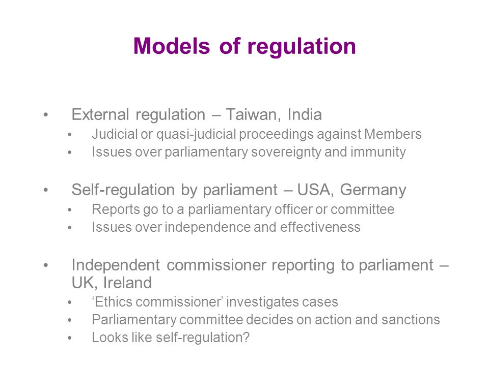 Models of regulation External regulation – Taiwan, India