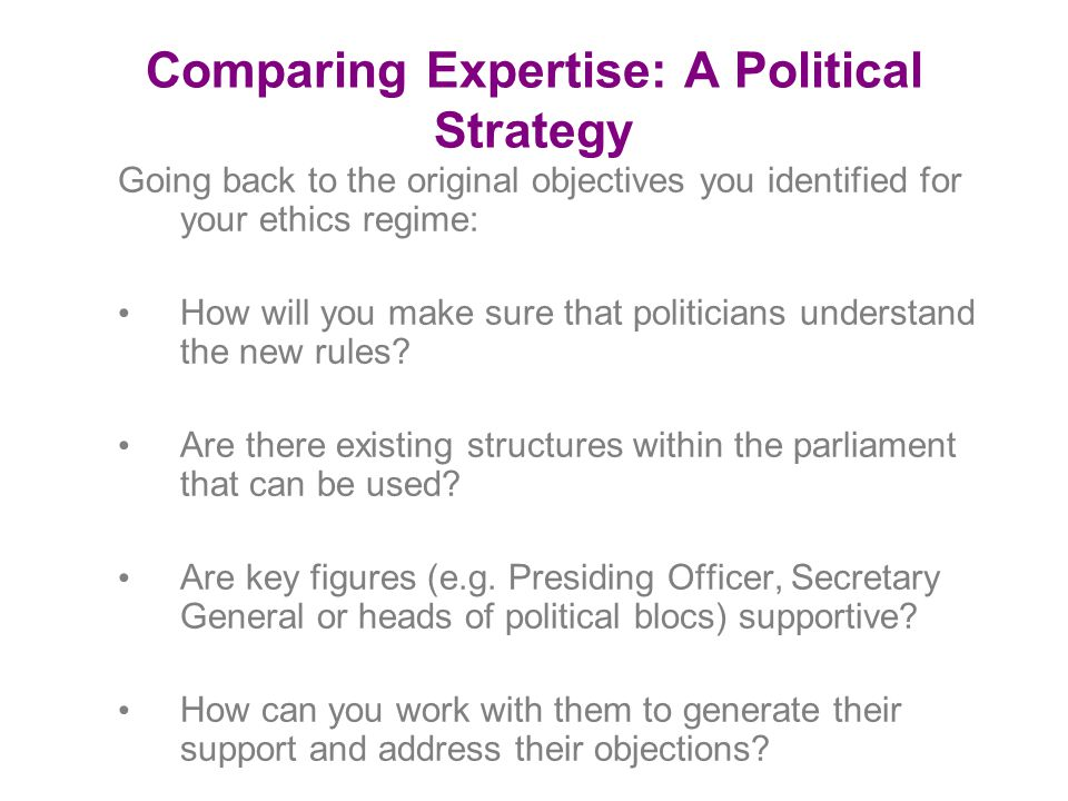 Comparing Expertise: A Political Strategy