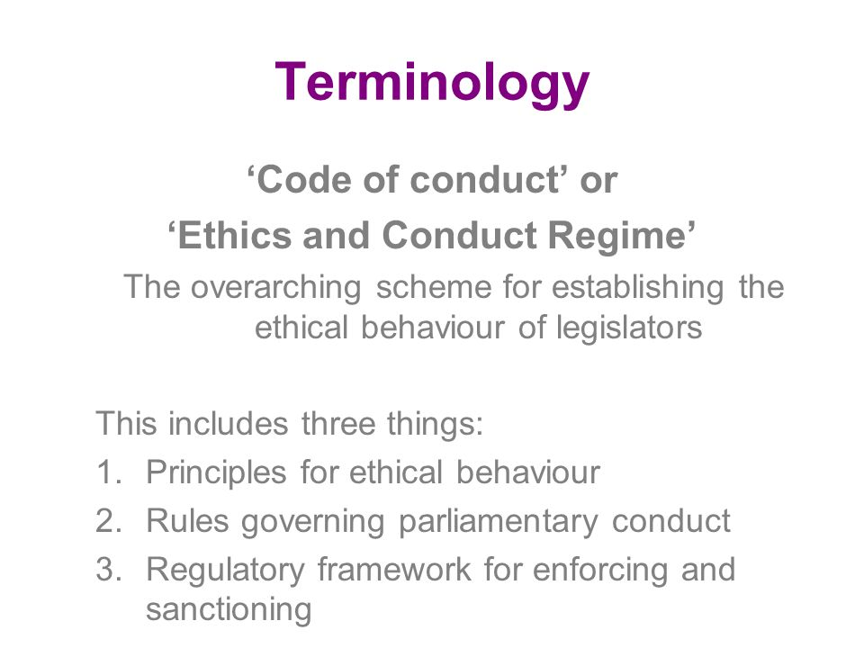'Ethics and Conduct Regime'