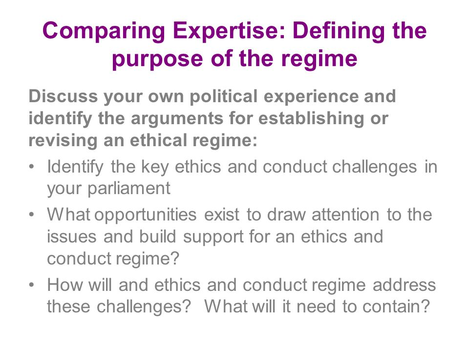 Comparing Expertise: Defining the purpose of the regime