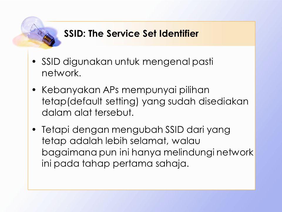 SSID: The Service Set Identifier