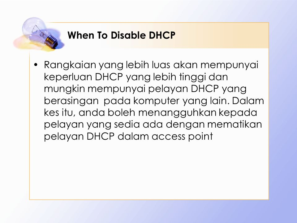 When To Disable DHCP