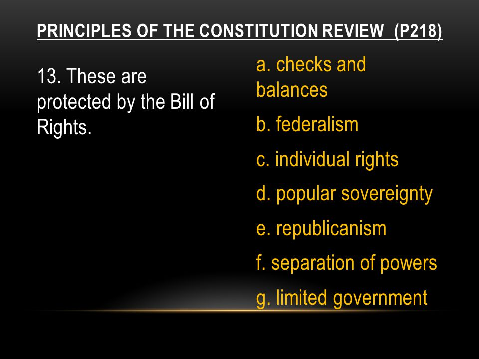 Principles of the Constitution Review (p218)