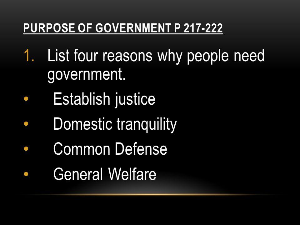 Purpose of Government p 217-222