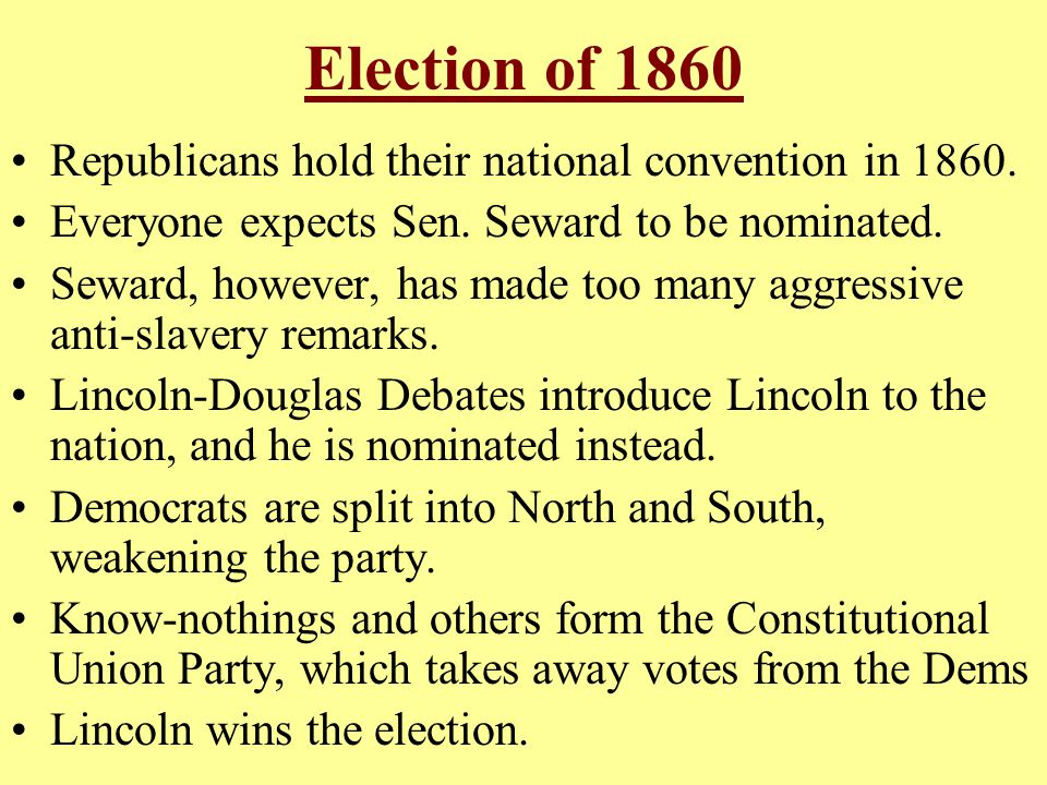 Election of 1860 Republicans hold their national convention in 1860.