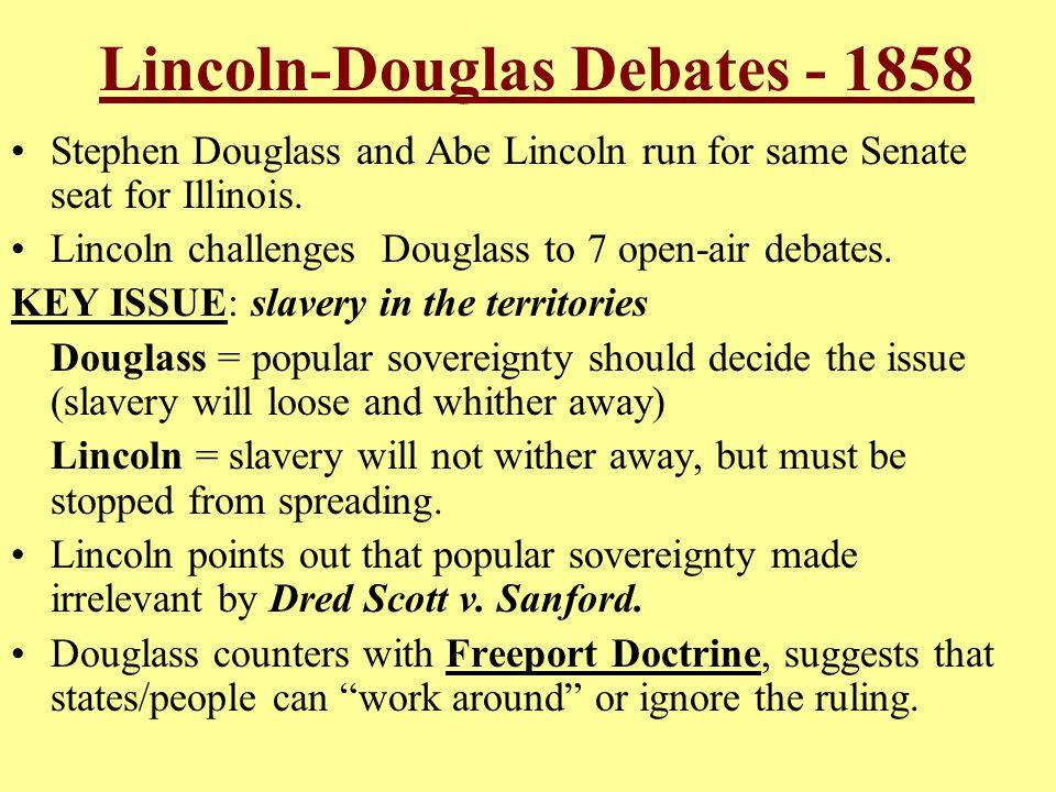 Lincoln-Douglas Debates - 1858
